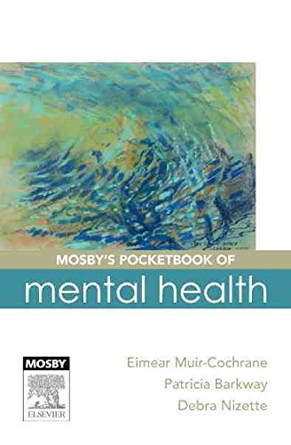 [(Mosby's Pocketbook of Mental Health)] [By (author) Eimear Muir-cochrane ] published on (April, 2011)