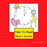 Time To Read: Short Vowels