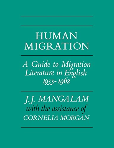 Human Migration: A Guide to Migration Literature in English 1955--1962