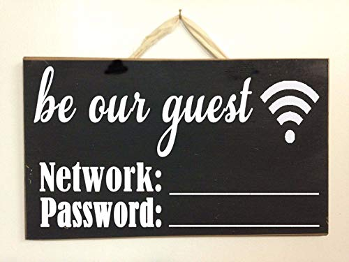 Internet Cafe Business (prz0vprz0v Be Our Guest Wi-Fi Network Password Sign Business Restaurant Cafe Home Internet)