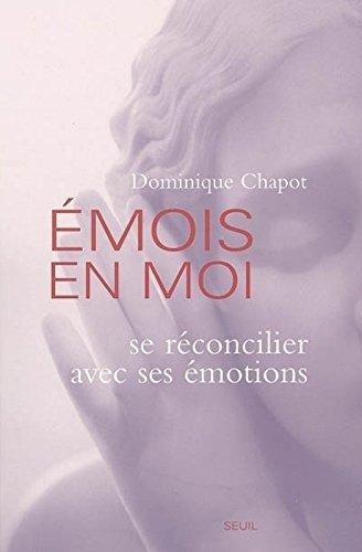 Emois en moi : Se réconcilier avec ses émotions