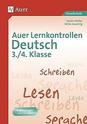 Auer Lernkontrollen Deutsch, Klasse 3/4: Mit Kopiervorlagen und Lösungen (Auer Lernkontrollen Grundschule)