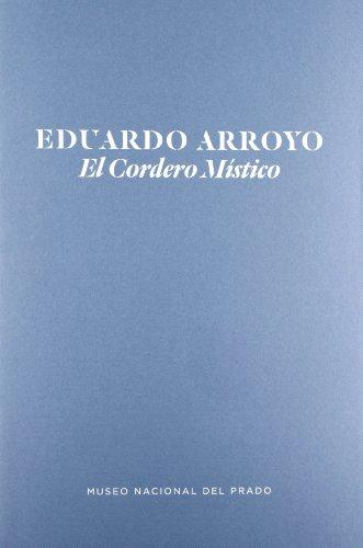 Eduardo Arroyo. El cordero místico por Eduardo Arroyo