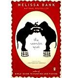 By Bank, Melissa ( Author ) [ The Wonder Spot ] Jun - 2006 { Paperback } - Melissa Bank