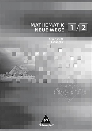 Preisvergleich Produktbild Mathematik Neue Wege SI: Arbeitshefte / Lösungen 1 / 2