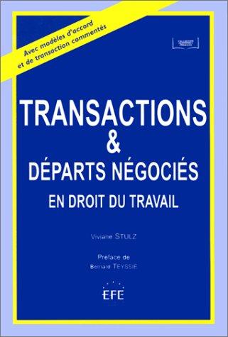 Transactions et départs négociés en droit du travail