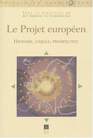 Le projet européen par Guy Baudelle
