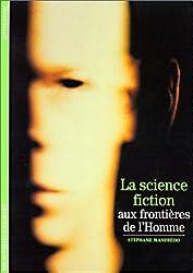 La science-fiction, aux frontières de l'homme