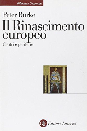 Il Rinascimento europeo. Centri e periferie