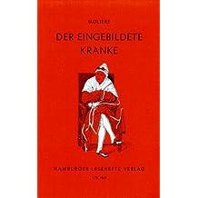 Der eingebildete Kranke von Moliere (2013) Taschenbuch