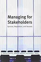 Managing for Stakeholders: Survival, Reputation, and Success (The Business Roundtable Institute for Corporate Ethics Series in Ethics and Lead) by R. Edward Freeman (2007-10-30)