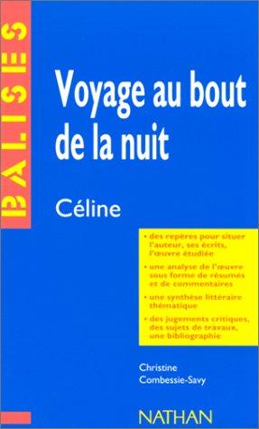 Voyage au bout de la nuit, Céline