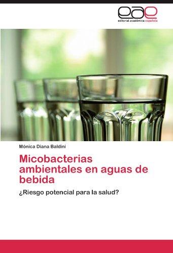 Micobacterias Ambientales En Aguas de Bebida por M. Nica Diana Baldini