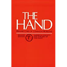 The Hand: Primary Care of Common Problems
