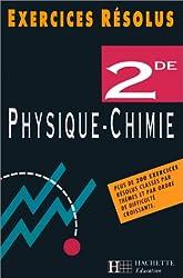 Exercices résolus : sciences physiques, 2de