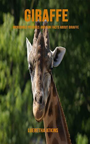 Giraffe: Incredible Pictures and Fun Facts about Giraffe Descargar ebooks Epub