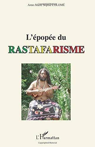 L'épopée du rastafarisme par Anne-Marie Sophie Colomé
