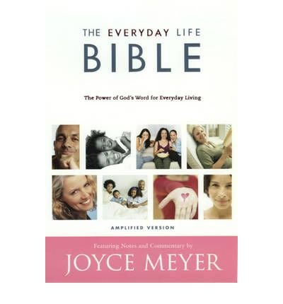 [( Amplified Everyday Life Bible-AM: The Power of God's Word for Everyday Living By Meyer, Joyce ( Author ) Hardcover Oct - 2006)] Hardcover