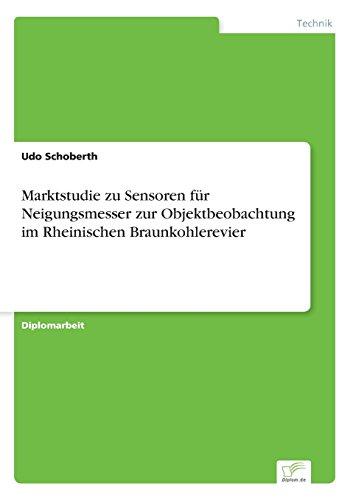Marktstudie zu Sensoren für Neigungsmesser zur Objektbeobachtung im Rheinischen Braunkohlerevier
