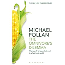 Omnivore\'s Dilemma: The Search for a Perfect Meal in a Fast-Food World