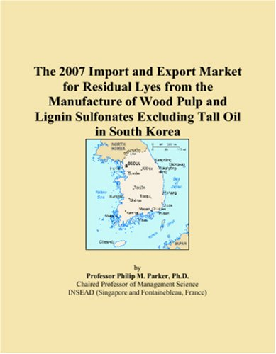 The 2007 Import and Export Market for Residual Lyes from the Manufacture of Wood Pulp and Lignin Sulfonates Excluding Tall Oil in South Korea