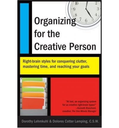 [(Organizing for the Creative Person)] [by: Dorothy Lehmkuhl]