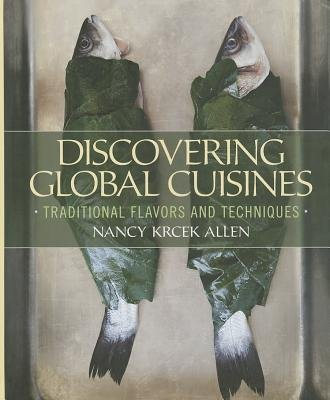 by-allen-nancy-krcek-author-discovering-global-cuisines-traditional-flavors-and-techniques-by-mar-2013-hardcover