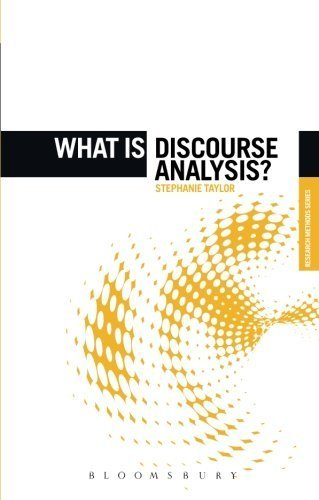 What is Discourse Analysis? (The 'What is?' Research Methods Series) by Stephanie Taylor (2012-06-05)