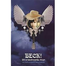 Beck!: On a Backwards River