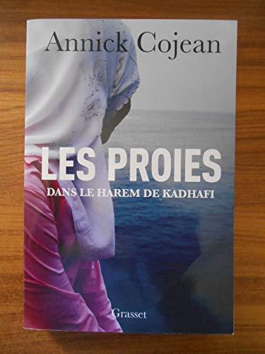 Les proies dans le Harem de Khadafi / Cojean, Annie / Réf54288