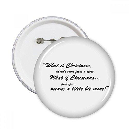 DIYthinker Weihnachten nicht kommt aus einem Stares Runde Stifte Abzeichen-Knopf Kleidung Dekoration Geschenk 5pcs Mehrfarbig XXL