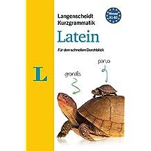 Langenscheidt Kurzgrammatik Latein - Buch mit Download: Die Grammatik für den schnellen Durchblick