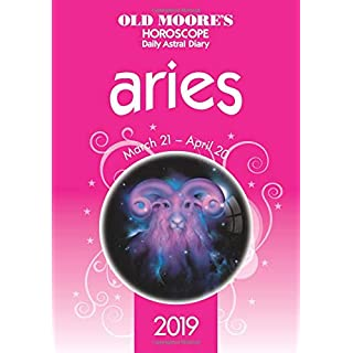 Old Moore's Horoscope Aries 2019 (Old Moores Horoscopes 2019)