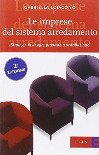 le-imprese-del-sistema-arredamento-strategie-di-design-prodotto-e-distribuzione