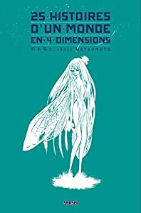 25 histoires d'un monde en 4 dimensions Edition simple One-shot