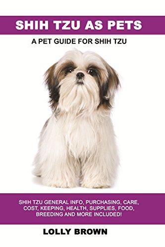 Shih Tzu as Pets: Shih Tzu Gener...