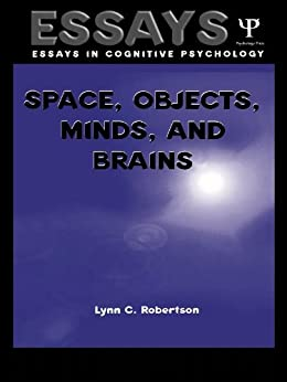 Space, Objects, Minds and Brains (Essays in Cognitive Psychology) von [Robertson, Lynn C.]