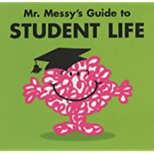 Mr. Messy's Guide to Student Life