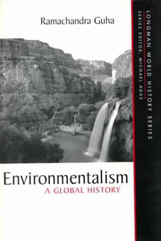Environmentalism:A Global History (Longman World History Series)