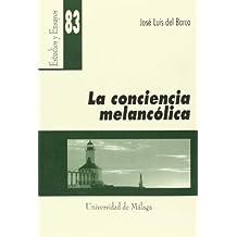 La conciencia melancólica (Estudios y Ensayos)