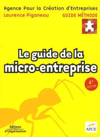 Le guide de la micro-entreprise par Laurence Piganeau
