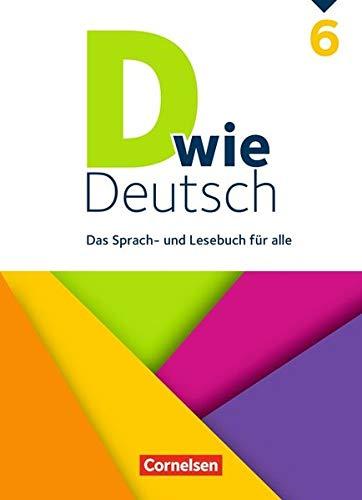 D wie Deutsch: 6. Schuljahr - Schülerbuch