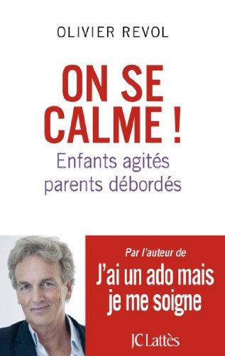 On se calme (Essais et documents) par Olivier Revol