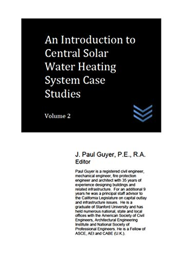 An Introduction to Central Solar Water Heating System Case Studies: Volume 2 (English Edition) - Engineering Management Civil