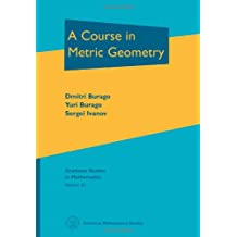 A Course in Metric Geometry (Graduate Studies in Mathematics)