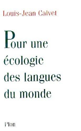 Pour une écologie des langues du monde