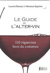 Le Guide de l'Alter-vin 133 vignerons hors du commun