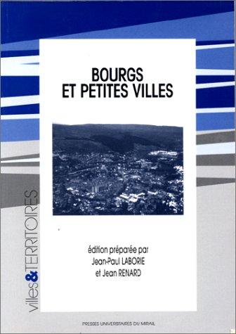 Bourgs et petites villes : Actes du colloque de Nantes