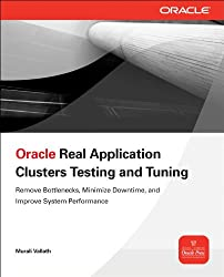 Oracle Real Application Clusters Testing and Tuning (Osborne Oracle Press)