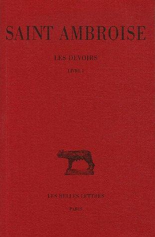 Les Devoirs, tome I : Livre I par Saint Ambroise